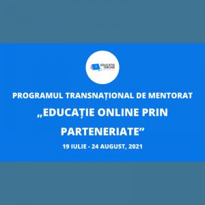 """Programului Transnațional de Mentorat """"Educație Online prin Parteneriate"""""""